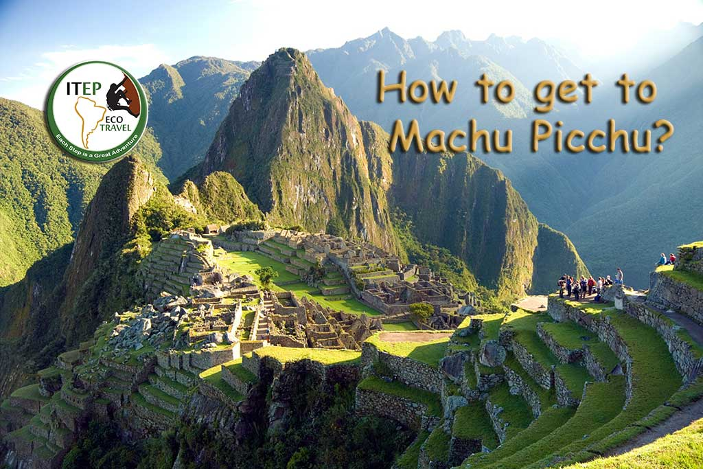 How to get to Machu Picchu?